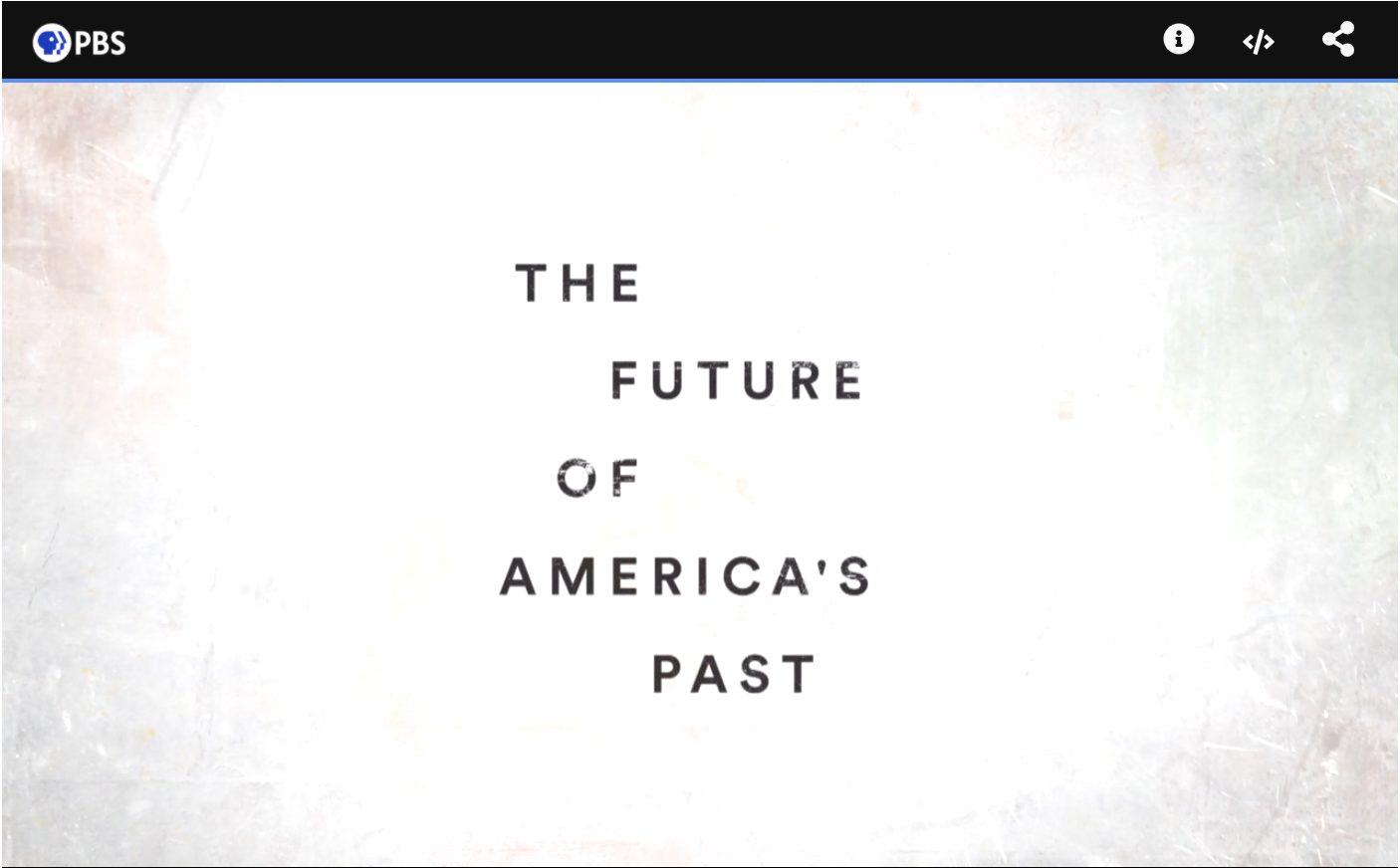 "Title screen from the PBS program ""The Future of America's Past"""